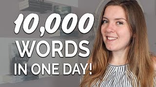 How I Write 10,000 Words in One Day!