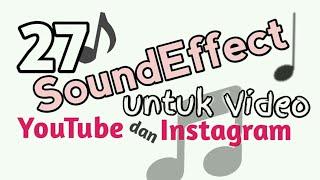 Gambar cover 27 Soundeffect Populer untuk Video Youtube dan Instagram