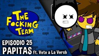 The Focking Team - Papitas ft. Vete a La Versh