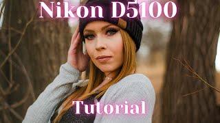 Nikon D5100 Manual Mode Guide