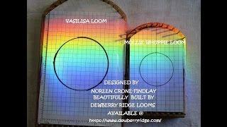Tapestry Weaving Techniques On  Vasilisa Loom Part 1