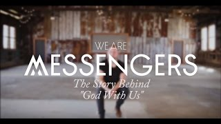 God With Us - We Are Messengers