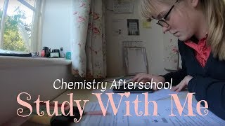 Quick Study With Me    Chemistry After School