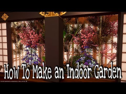 , title : 'FFXIV How To Build an Indoor Garden Housing Tutorial and Guide