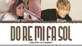 PARK BOM – 'Do Re Mi Fa Sol' (도레미파솔) [Feat CHANGMO] Lyrics [Color Coded_Han_Rom_Eng]