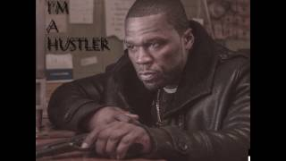 "50 Cent ""I'm A Hustler"" Ft Nas & 2Pac (NEW 2016)"