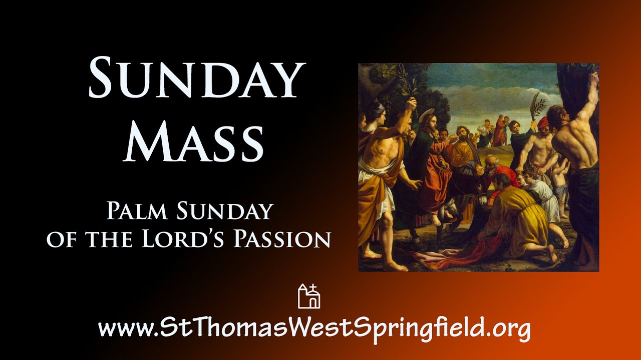 Palm Sunday Mass 28th March 2021 Today Mass Online