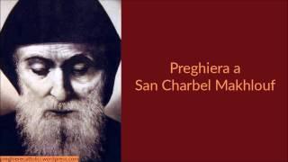 Preghiera A San Charbel Makhlouf