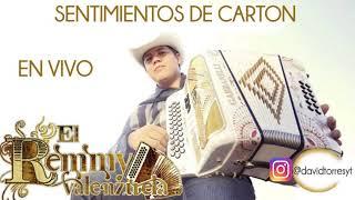 Remmy Valenzuela - Sentimientos De Carton (En vivo)
