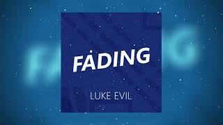 Luke Evil - Fading [Hardstyle Music 2019]