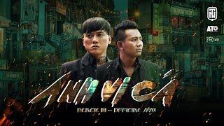 ANH VI CÁ - BLACK BI | OST Vi Cá Tiền Truyện [Official MV]