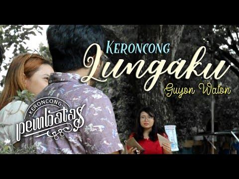 , title : 'LUNGAKU (Guyon Waton) - KERONCONG PEMBATAS (Cover) Feat JOANA AYU'