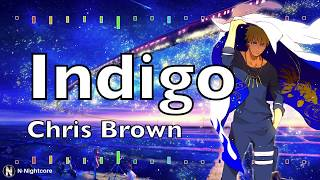 「Nightcore」→ Chris Brown Indigo Album   Indigo