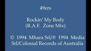 49ers   Rockin' My Body (R.A.F. Zone Mix)