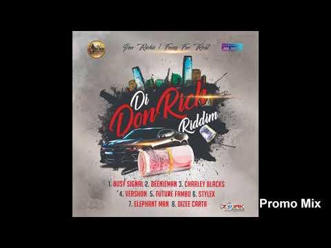 Di Don Rich Riddim Mix (Full  Sept 2018) Feat. Charly Black  Beenie Man  Busy Signal  Elephant Man