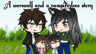 A werewolf and a vampire love story | Gachaverse Mini Movie (2/2)