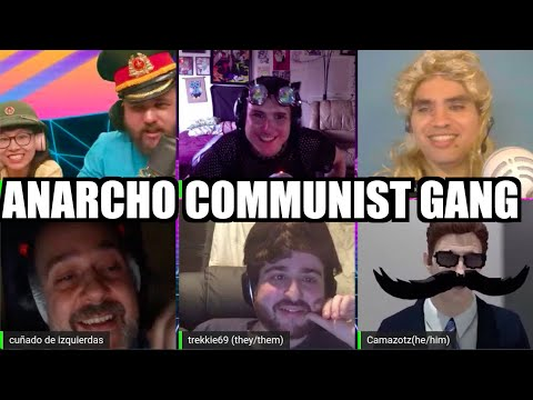 Getting The Anarcho Communist Gang Back Together!