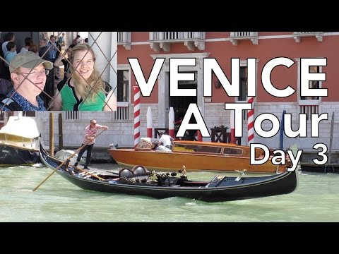 Venice: A Tour - Italy Day 3 - Grand Canal, St. Mark's Square & Basilica, Santa Lucia Station