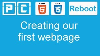 HTML5 and CSS3 beginners tutorial 2 - creating our first web page
