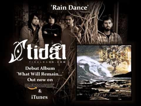 Tidal - Rain Dance