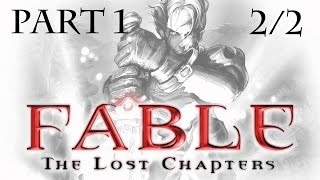 Fable: The lost chapters  | #1 | Pilot | CZ Lets Play |2/2|