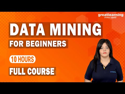Data Mining for Beginners | Data Mining Full course | Learn Data ...