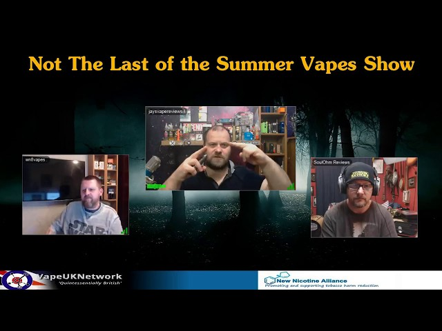 Last of the Summer Vapes 16/1/2018
