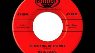 1956 HITS ARCHIVE  In The Still Of The Nite   Five Satins