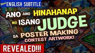Ano ang hinahanap ng isang JUDGE sa Poster Making Contest Artwork REVEALED!!!
