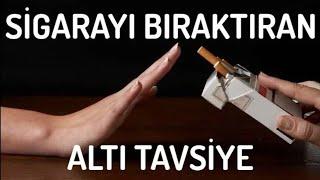 Sigarayı Bıraktıran Altı Tavsiye