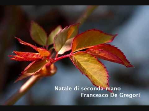 Testo natale di seconda mano francesco de gregori for Regalami il tuo sogno testo