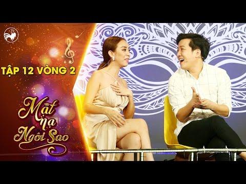 """Mặt nạ ngôi sao   Tập 12 vòng 2: Thu Trang """"hăm dọa"""" trở thành đối thủ """"nặng kí"""" của người chơi"""
