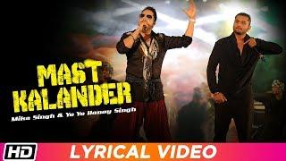 Mast Kalander | Lyrical Video | Mika Singh | Yo Yo   - YouTube
