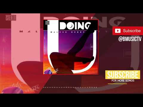 Maleek Berry - Doing U (OFFICIAL AUDIO 2018)