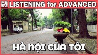Hà Nội Của Tôi - Vietnamese Listening Practice