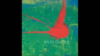 MILKY CHANCE   SADNECESSARY Álbum