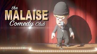 LE MALAISE COMEDY CLUB ! (Comedy night)