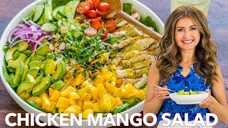 Perfect CHICKEN MANGO and AVOCADO SALAD + Easy Dressing