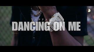 Yappah Boi | Dancing On Me | Official Music Video ( 🎬🎥: @Dreamteambudah )