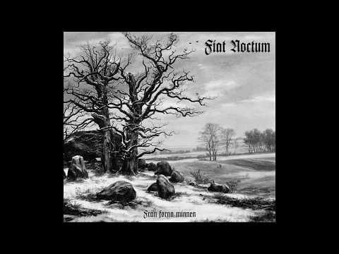 Fiat Noctum - Från Forna Minnen (Full Album | Remastered)