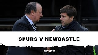 Spurs v Newcastle United | The preview