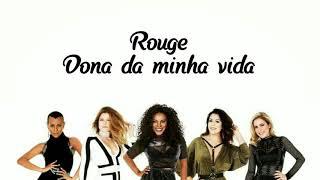 Rouge - Dona Da Minha Vida (Video Lyrics) (Letra)