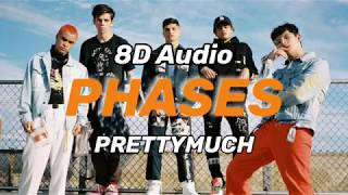PRETTYMUCH   Phases (8D Audio)