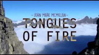 Tongues Of Fire - John Mark McMillan Lyrics