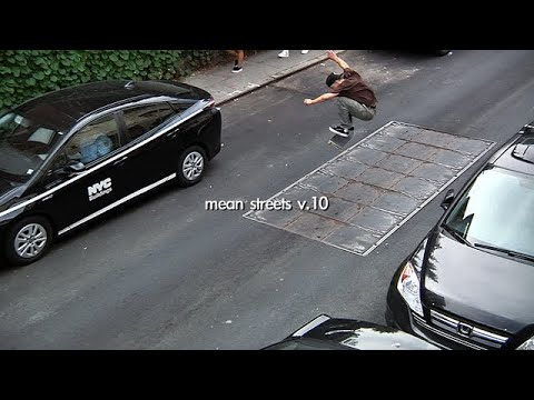 Mean Streets v.10 | TransWorld SKATEboarding