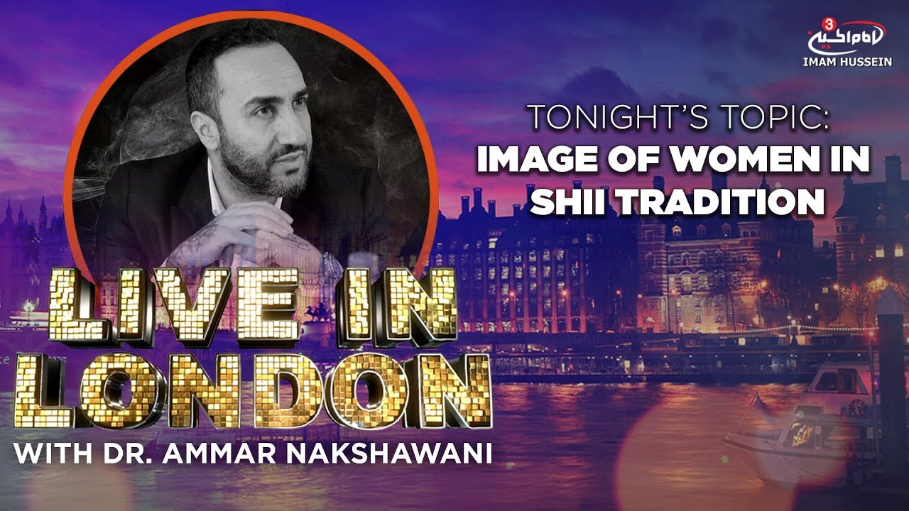 Image of Woman in Shi'i Islam | Episode 8 Live In London