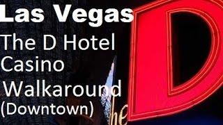"Las Vegas; ""The D Hotel"" Casino inside walk around  拉斯维加斯 賭場 Fremont street downtown"