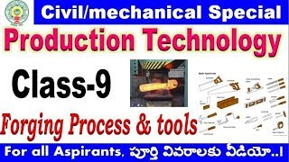 Production technology class 9 forging process & tools for all aspirants By SRINIVASMech