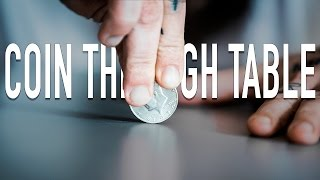 COIN THROUGH TABLE Magic Trick - Explained! (3 easy ways to push a coin through a table)