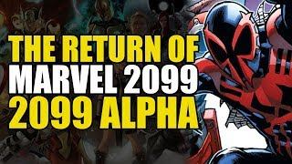 Marvel 2099 Alpha: The Return Of Marvel 2099 | Comics Explained
